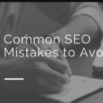 5 Most Common SEO Mistakes