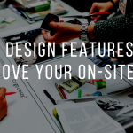 Six Design Features to Improve Your On-Site SEO